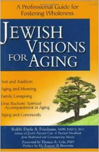 Book cover for Jewish Visions of Aging by Rabbi Dayle Friedman